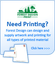 Need printing? Forest Design can design and supply artwork and printing for all types of printed material - Click here